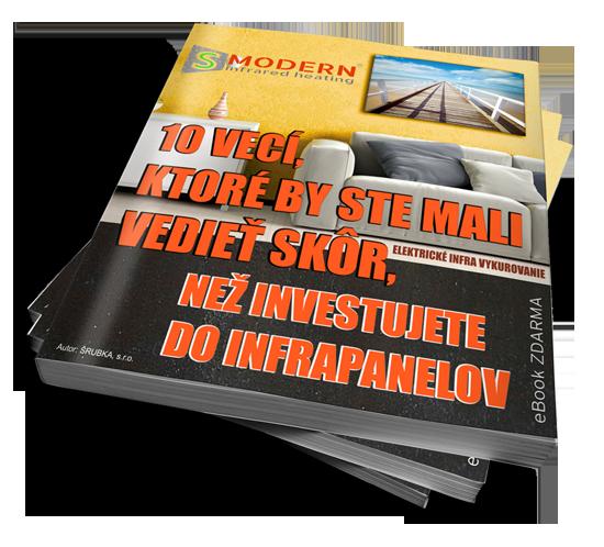 e-book zadarmo 10 vecí, ktoré by ste mali vedieť skôr, než investujete do infrapanelov S MODERN